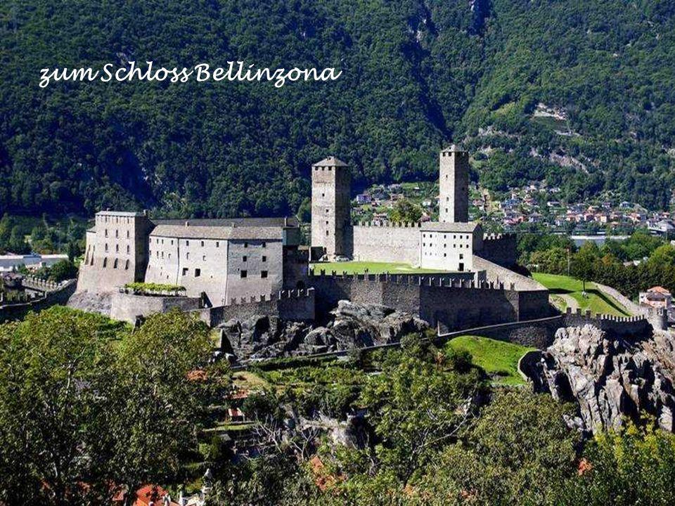 zum Schloss Bellinzona