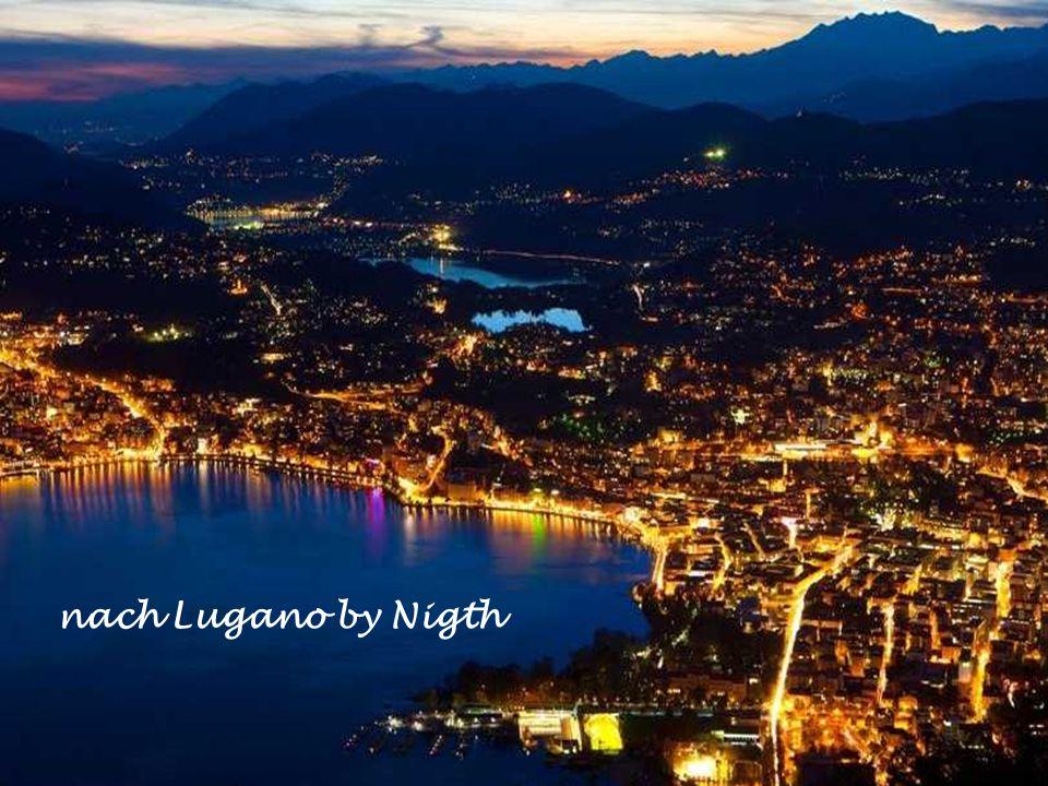 nach Lugano by Nigth