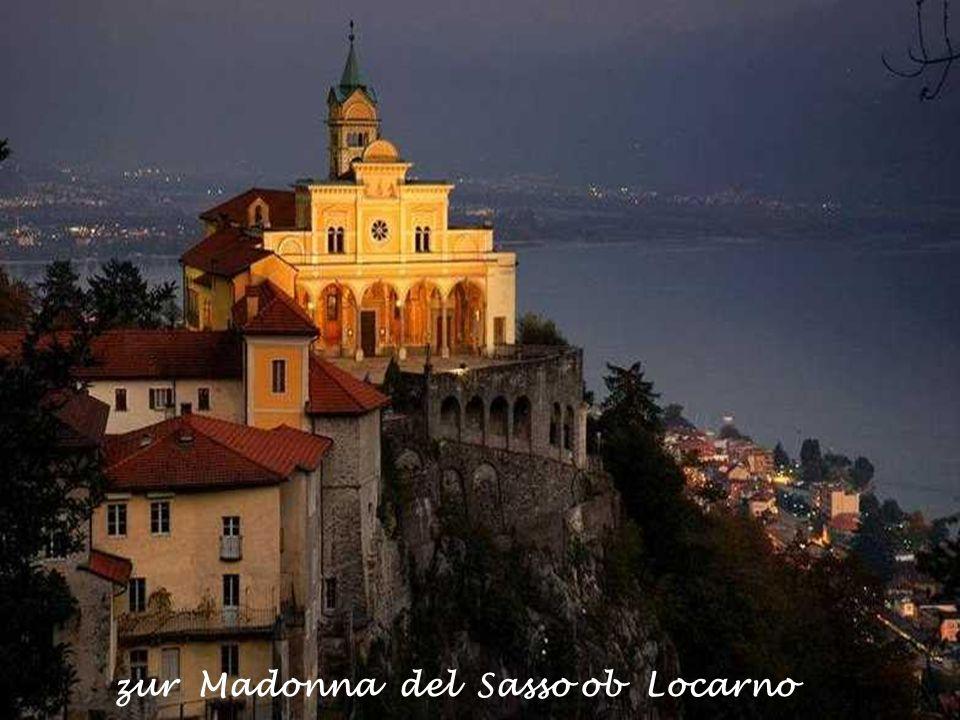 zur Madonna del Sasso ob Locarno