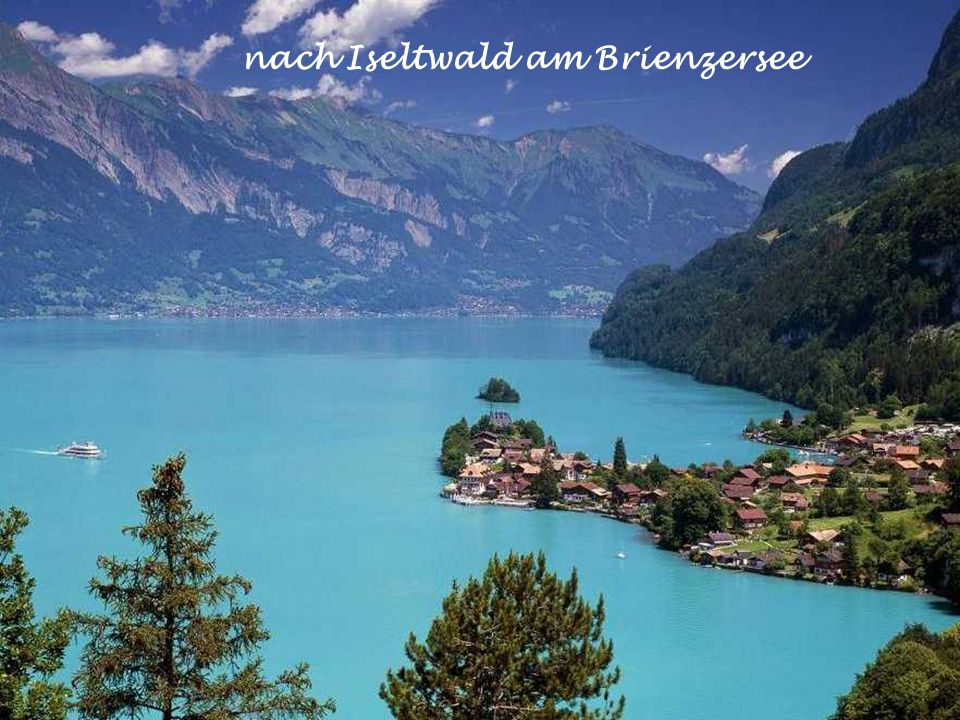 nach Iseltwald am Brienzersee