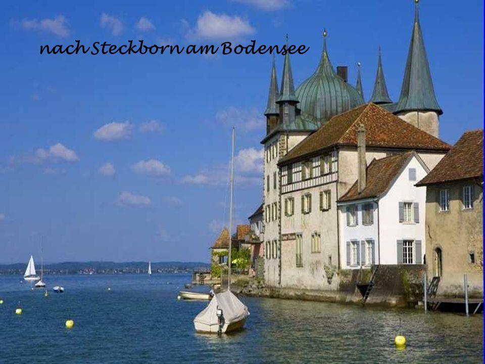 nach Steckborn am Bodensee