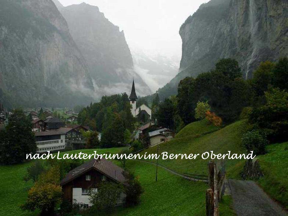 nach Lauterbrunnen im Berner Oberland