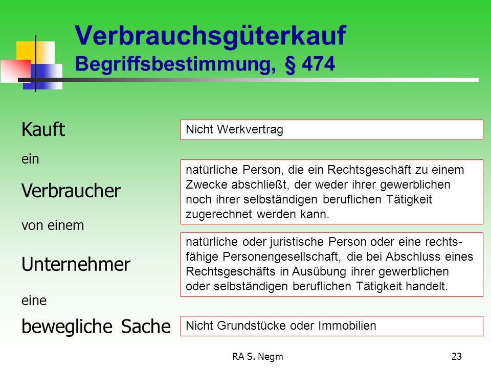 Verbrauchsgüterkauf Begriffsbestimmung, § 474