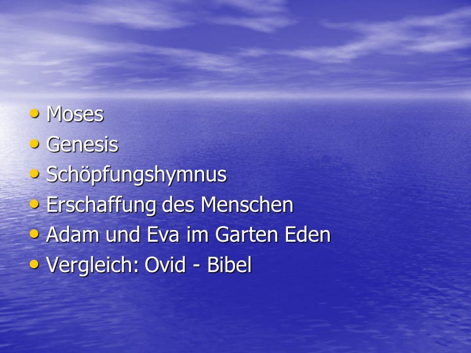 Moses Genesis. Schöpfungshymnus. Erschaffung des Menschen.