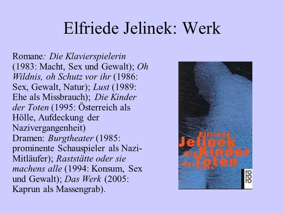 Elfriede Jelinek: Werk