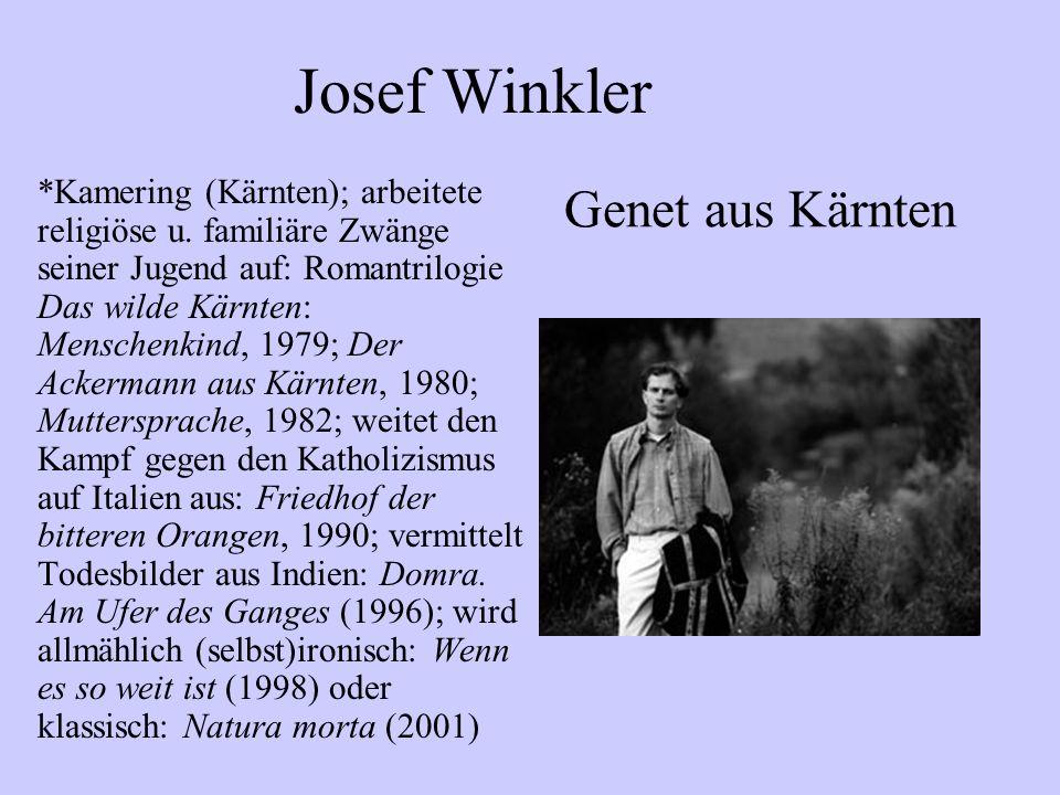 Josef Winkler Genet aus Kärnten