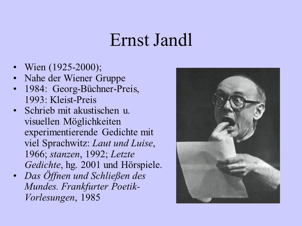 Ernst Jandl Wien (1925-2000); Nahe der Wiener Gruppe
