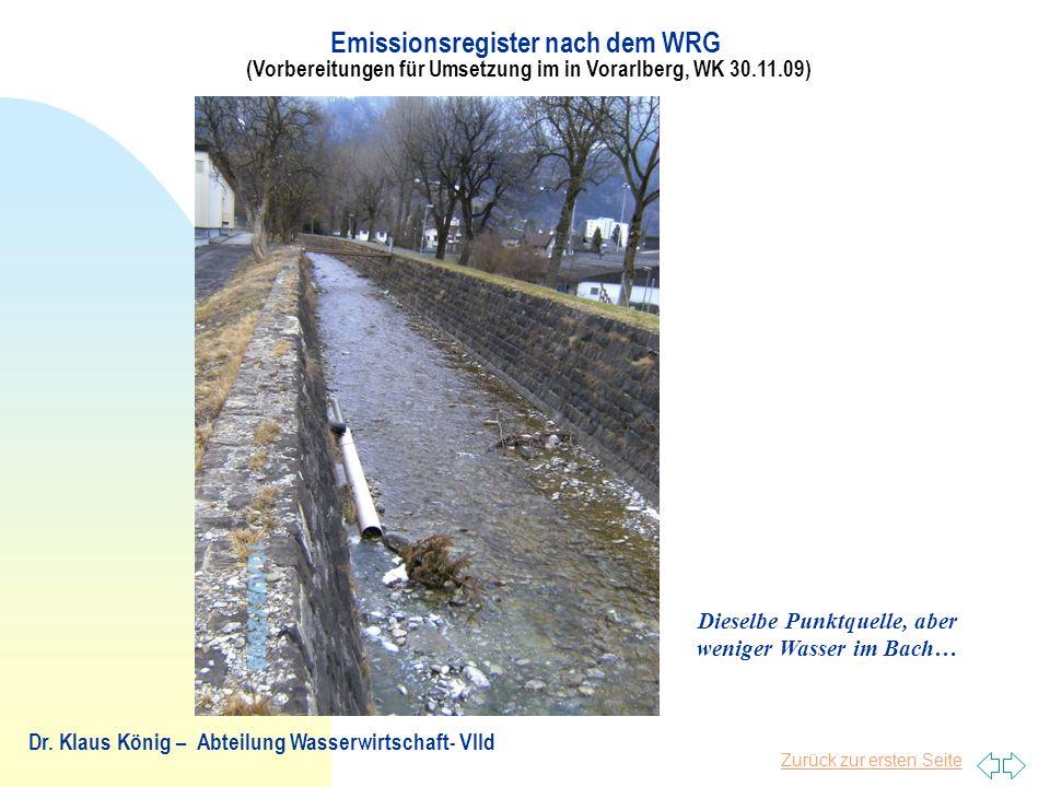 Dieselbe Punktquelle, aber weniger Wasser im Bach…