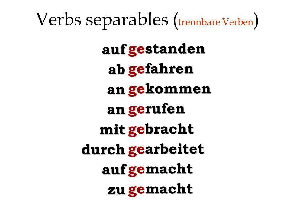 Verbs separables (trennbare Verben)