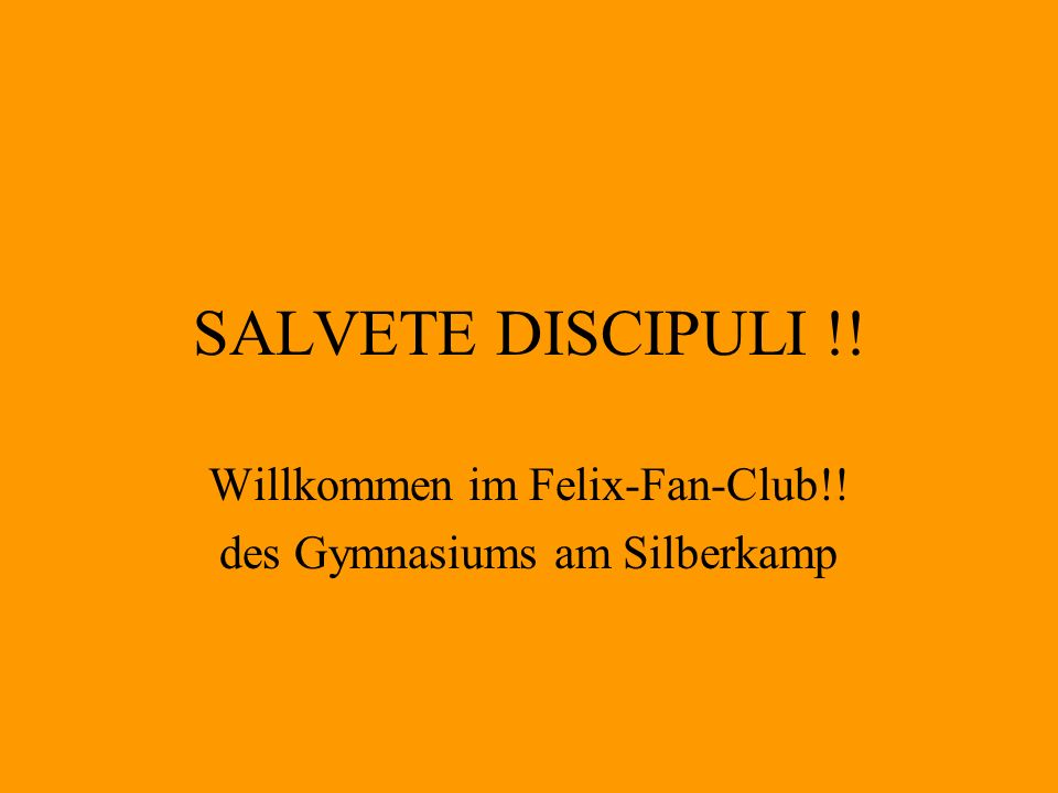 Willkommen im Felix-Fan-Club!! des Gymnasiums am Silberkamp