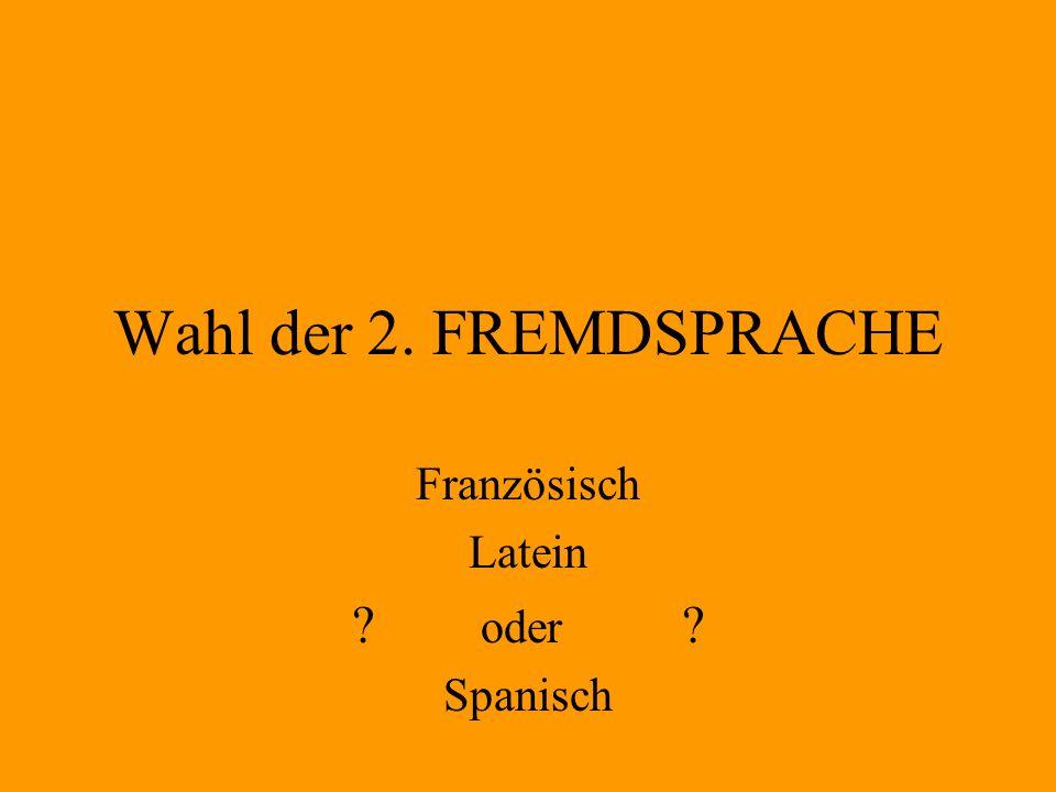 Französisch Latein oder Spanisch