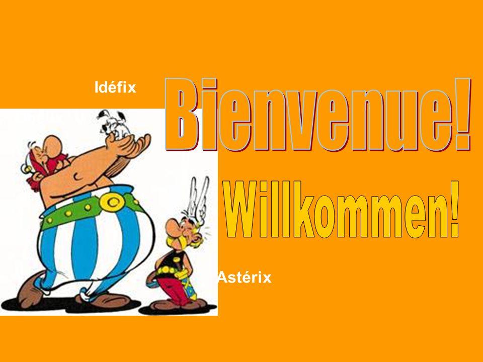 Idéfix Bienvenue! Obélix Willkommen! Astérix