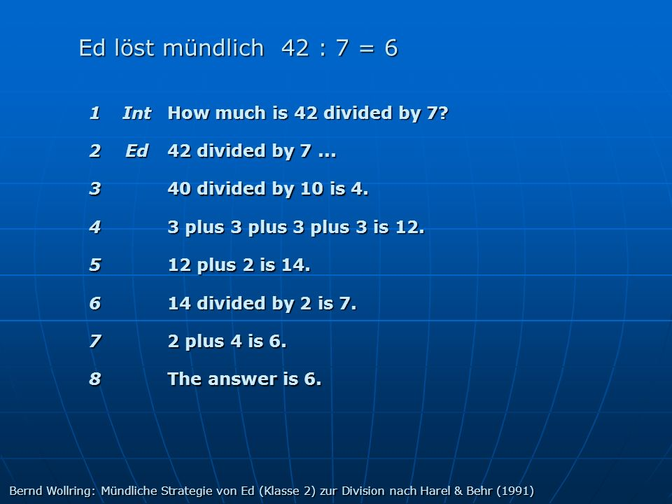 Ed löst mündlich 42 : 7 = 6 1 Int How much is 42 divided by 7 2 Ed