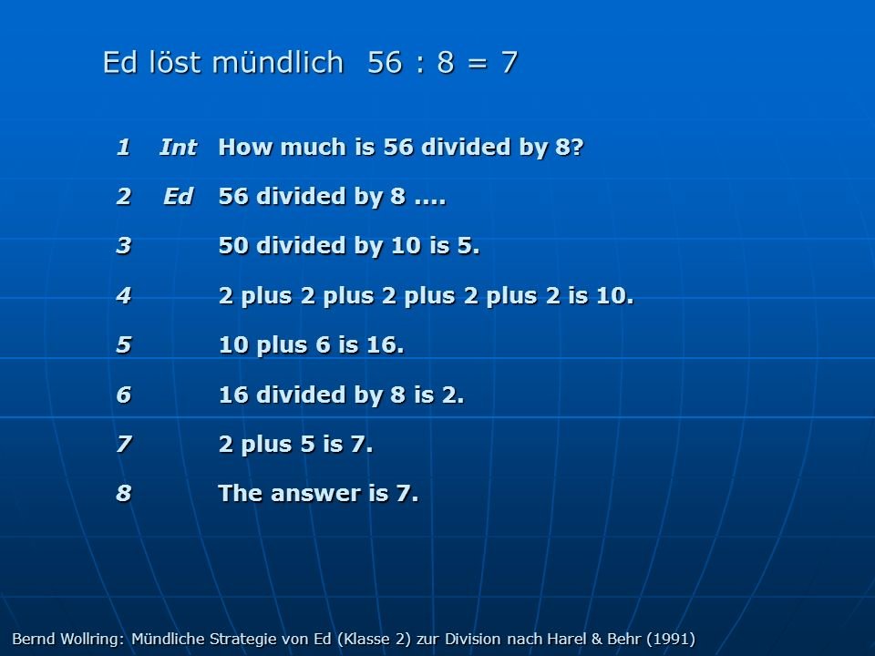 Ed löst mündlich 56 : 8 = 7 1 Int How much is 56 divided by 8 2 Ed