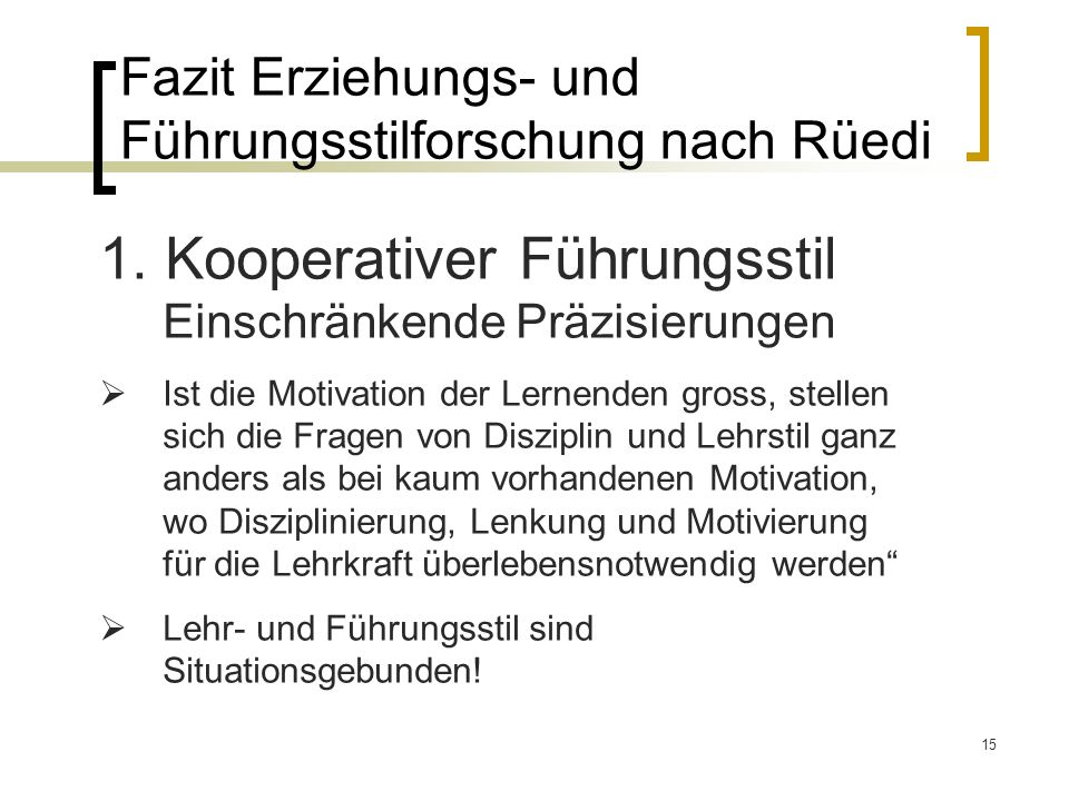 Fazit Erziehungs- und Führungsstilforschung nach Rüedi