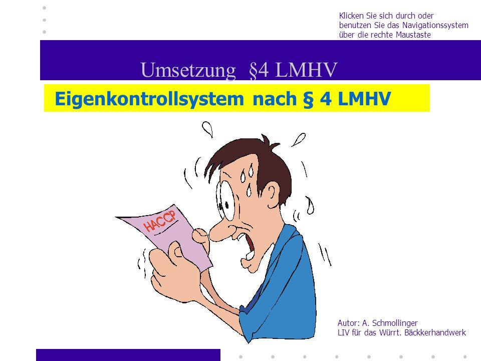 Umsetzung §4 LMHV Eigenkontrollsystem nach § 4 LMHV