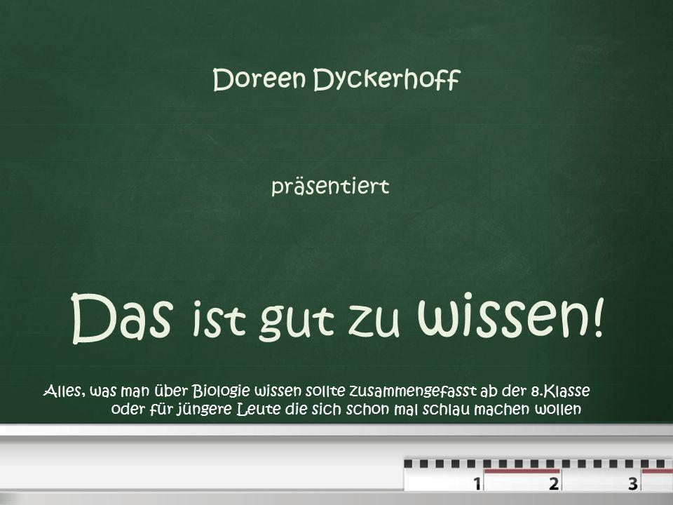 Das ist gut zu wissen! Doreen Dyckerhoff präsentiert