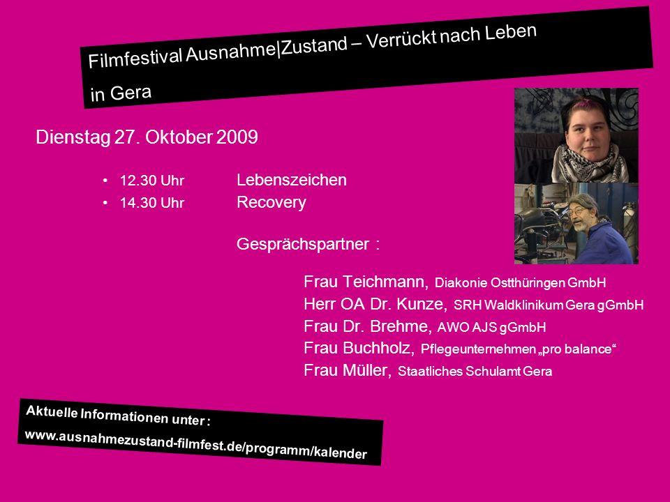 Dienstag 27. Oktober 2009 Frau Teichmann, Diakonie Ostthüringen GmbH