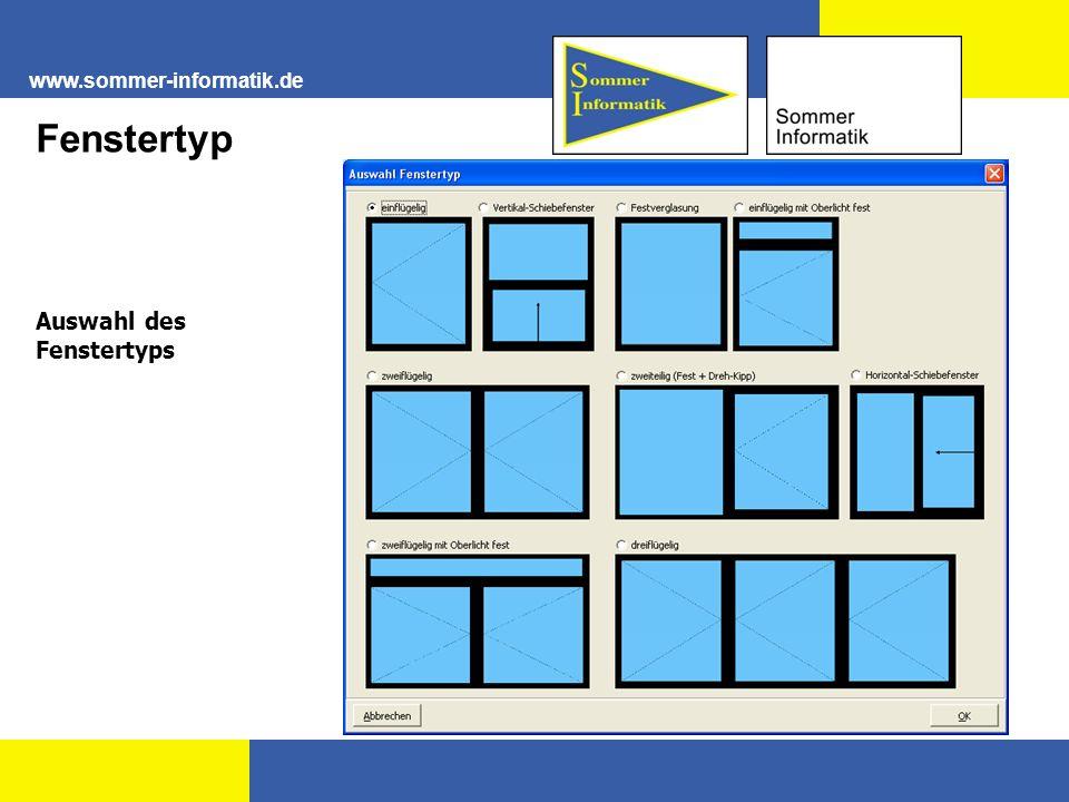www.sommer-informatik.de Fenstertyp Auswahl des Fenstertyps