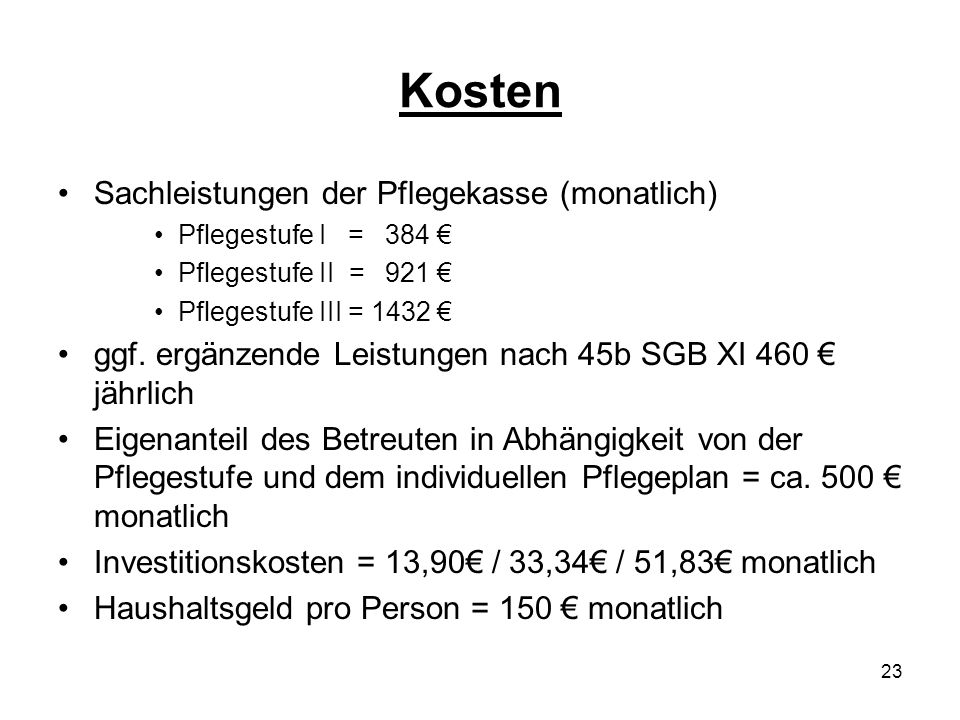 Kosten Sachleistungen der Pflegekasse (monatlich)