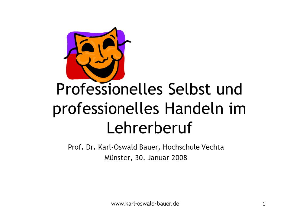Professionelles Selbst und professionelles Handeln im Lehrerberuf