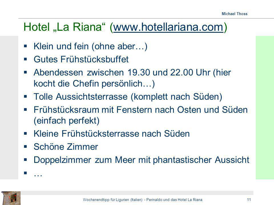"Hotel ""La Riana (www.hotellariana.com)"