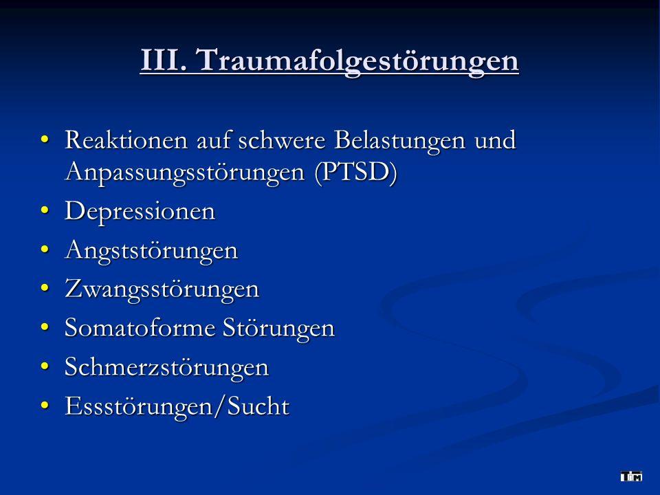 III. Traumafolgestörungen