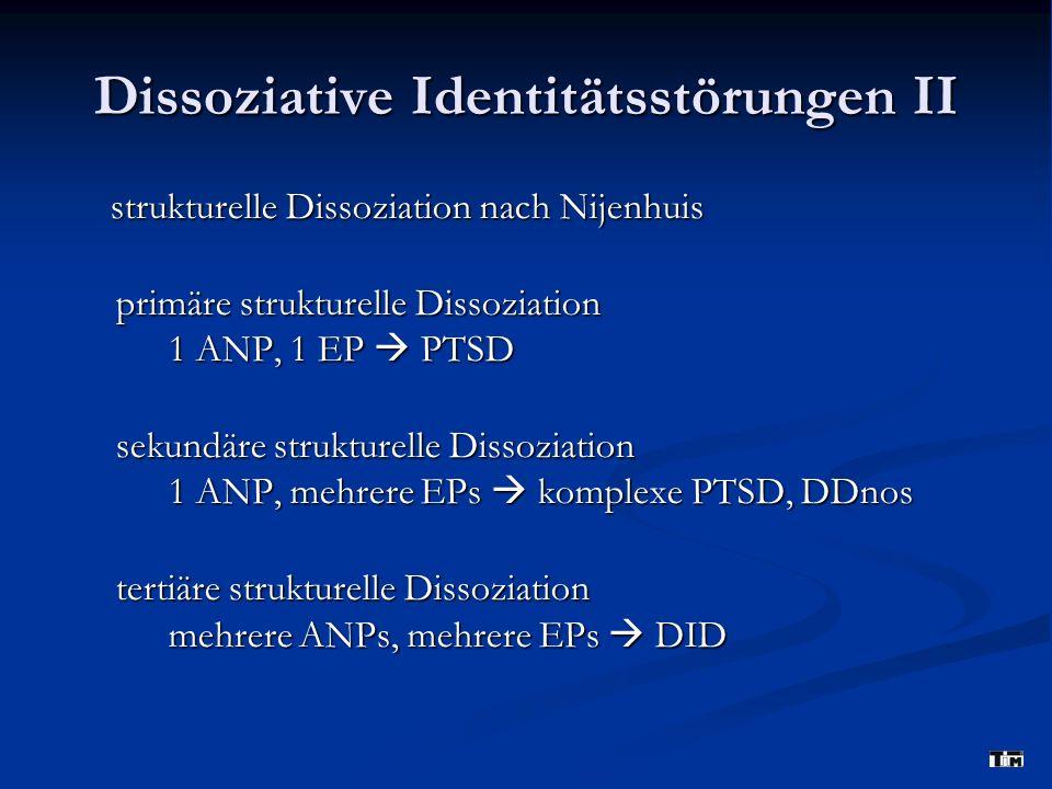 Dissoziative Identitätsstörungen II