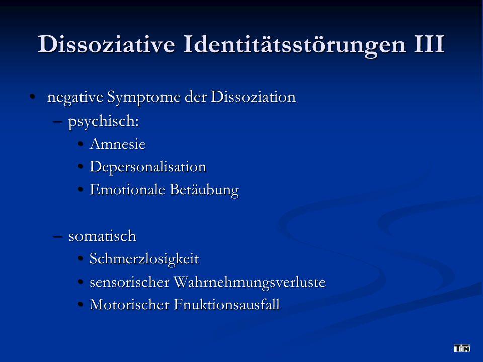 Dissoziative Identitätsstörungen III