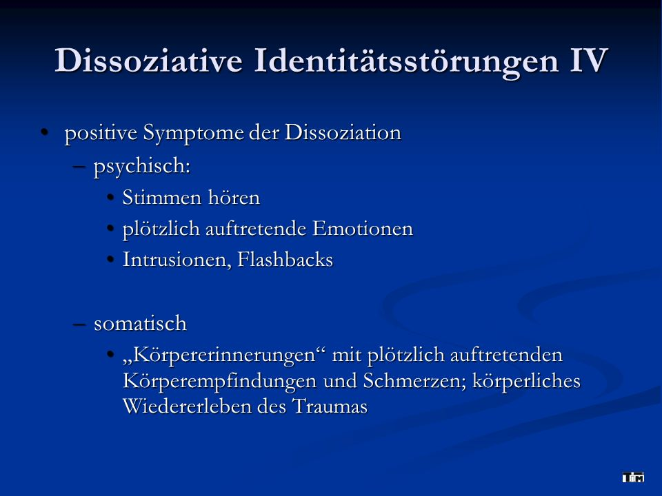 Dissoziative Identitätsstörungen IV