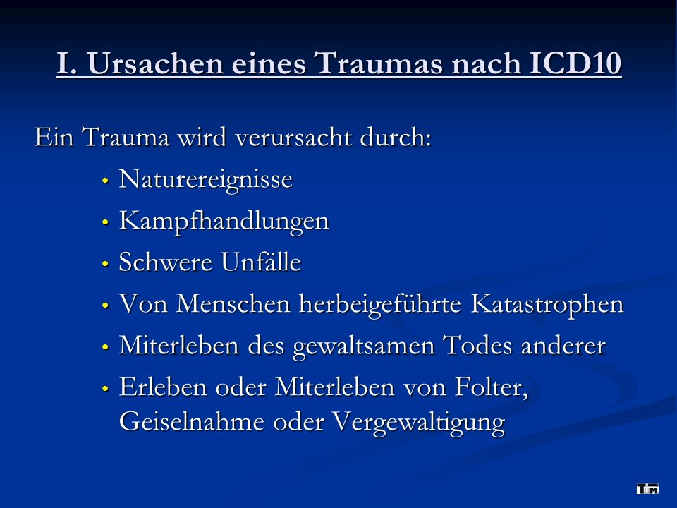 I. Ursachen eines Traumas nach ICD10