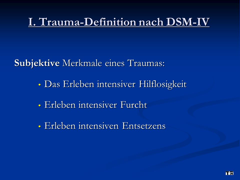 I. Trauma-Definition nach DSM-IV