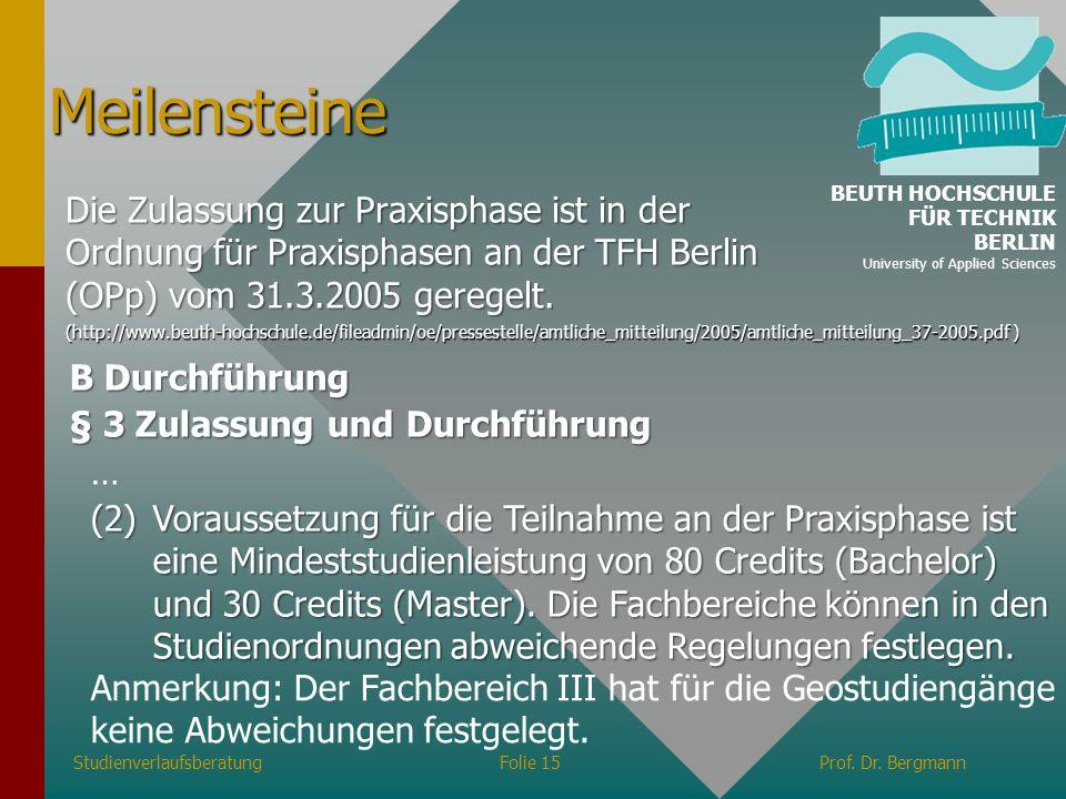 MeilensteineBEUTH HOCHSCHULE FÜR TECHNIK. BERLIN. University of Applied Sciences.
