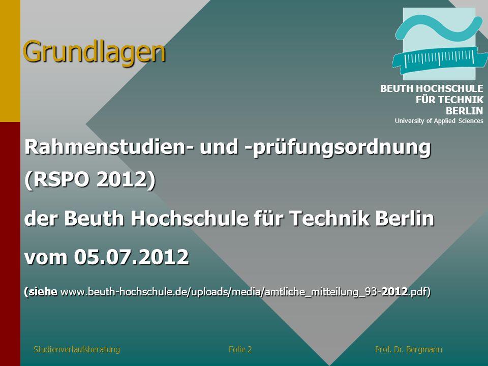 Grundlagen Rahmenstudien- und -prüfungsordnung (RSPO 2012)