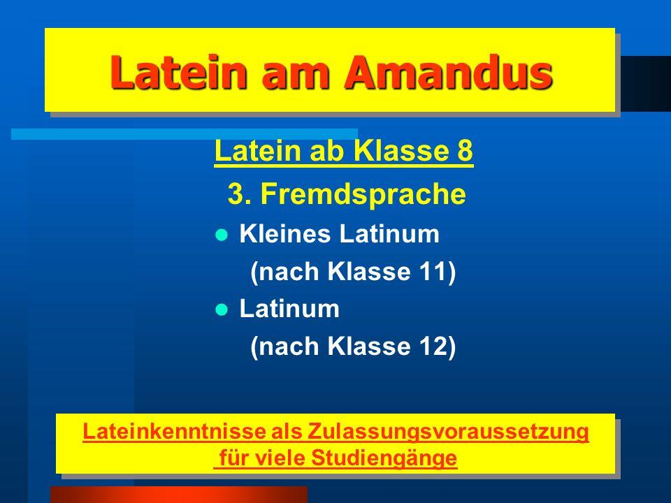 Lateinkenntnisse als Zulassungsvoraussetzung für viele Studiengänge