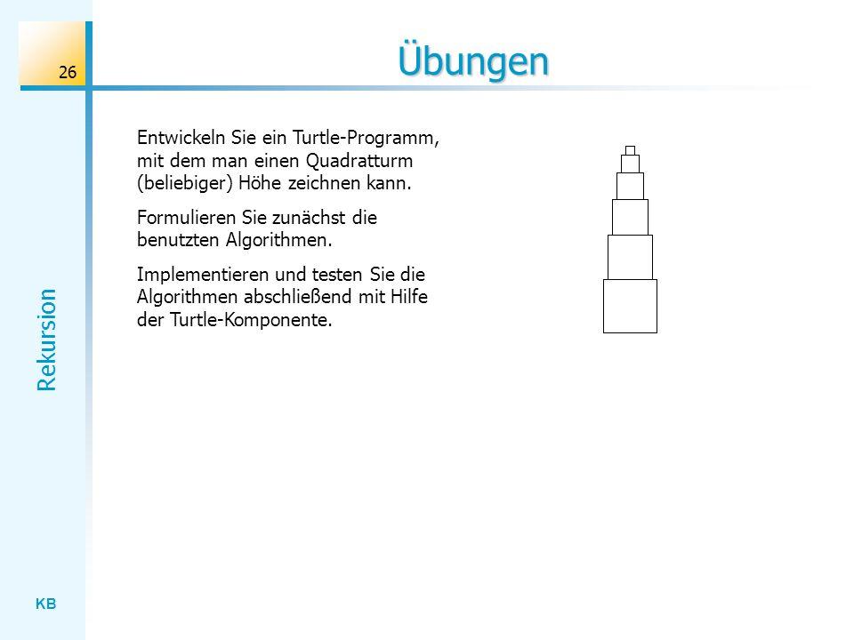 Übungen Entwickeln Sie ein Turtle-Programm, mit dem man einen Quadratturm (beliebiger) Höhe zeichnen kann.