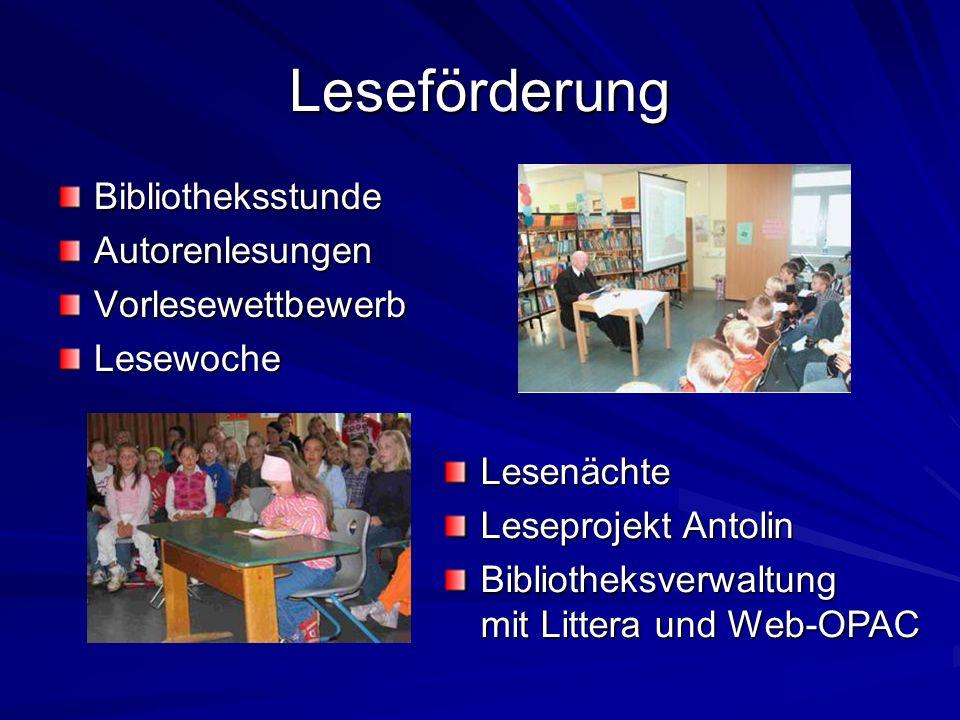 Leseförderung Bibliotheksstunde Autorenlesungen Vorlesewettbewerb