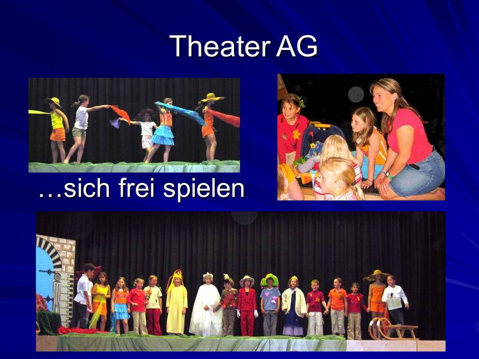 Theater AG …sich frei spielen