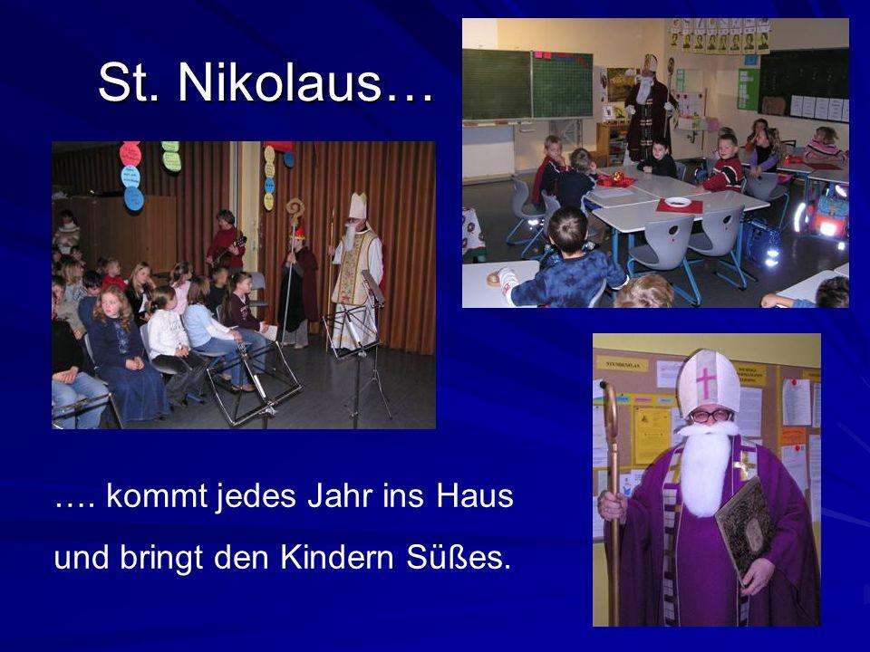 St. Nikolaus… …. kommt jedes Jahr ins Haus