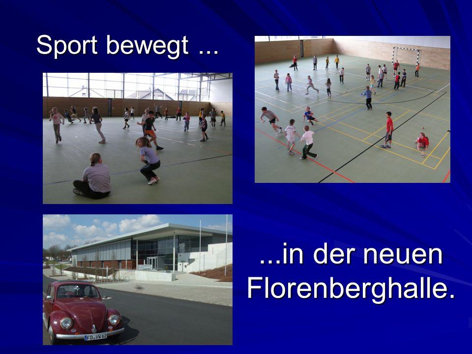 ...in der neuen Florenberghalle.