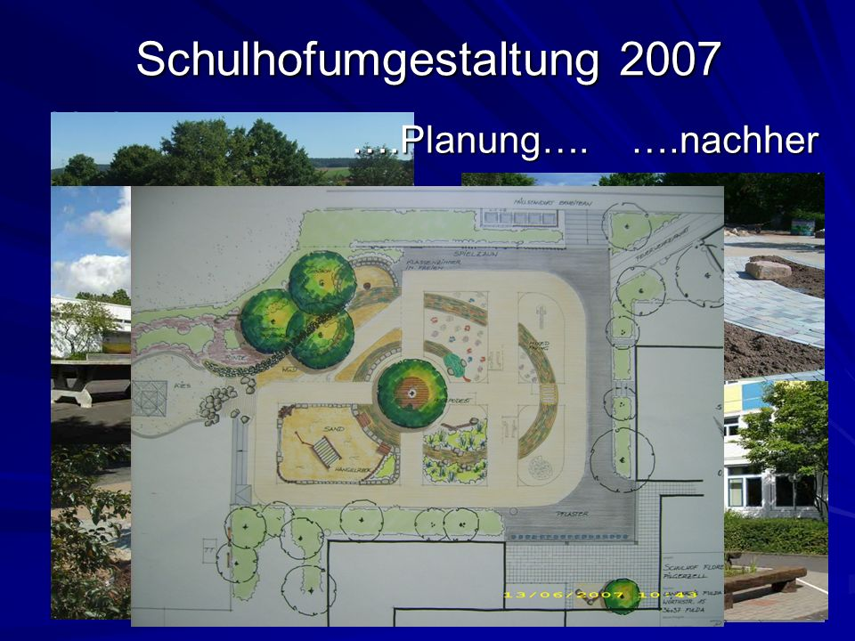 Schulhofumgestaltung 2007