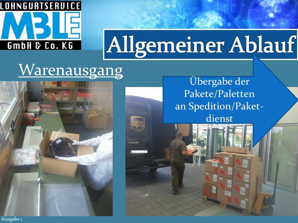 Allgemeiner Ablauf Warenausgang Übergabe der Pakete/Paletten