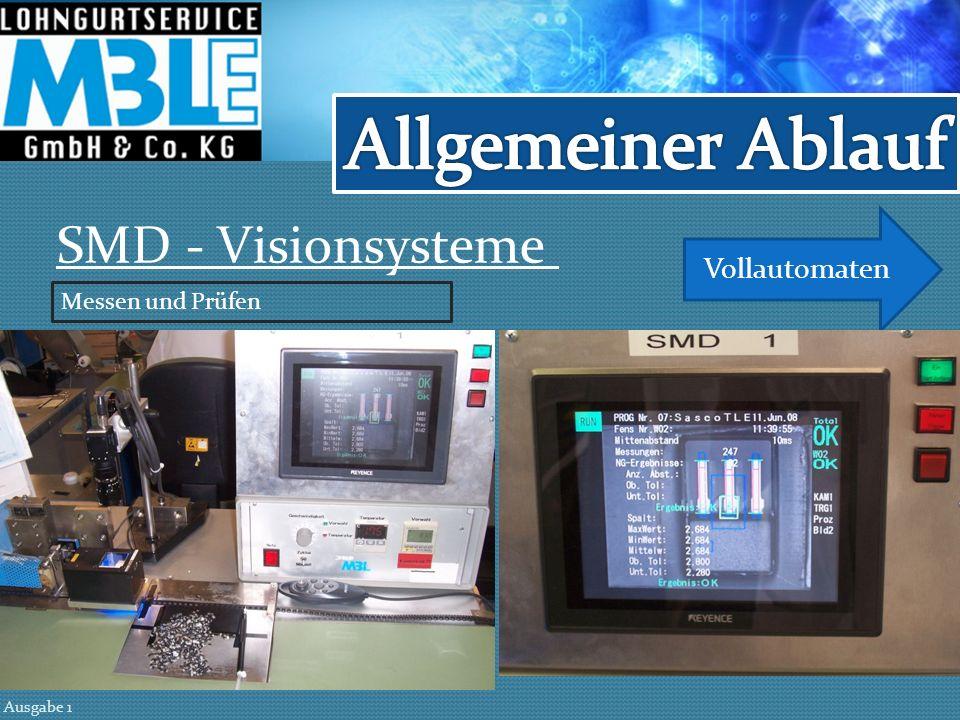 Allgemeiner Ablauf SMD - Visionsysteme Vollautomaten Messen und Prüfen