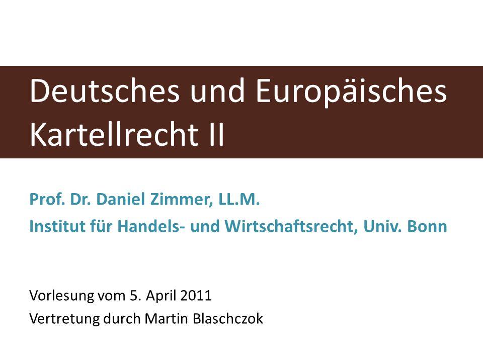 Deutsches und Europäisches Kartellrecht II