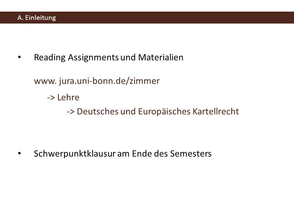 Reading Assignments und Materialien www. jura.uni-bonn.de/zimmer