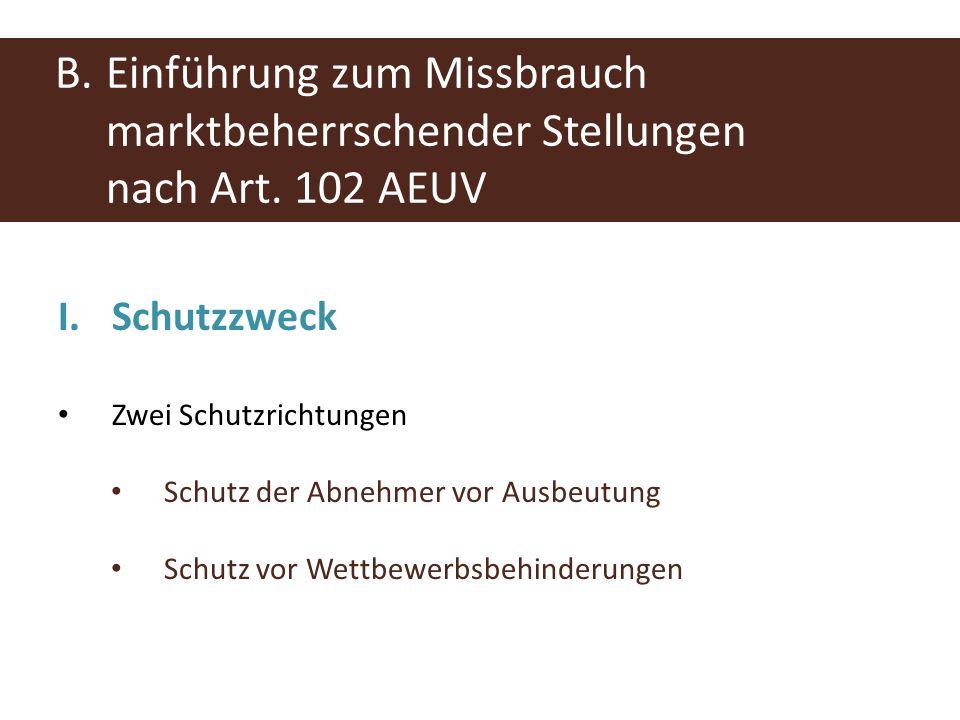 B. Einführung zum Missbrauch. marktbeherrschender Stellungen. nach Art