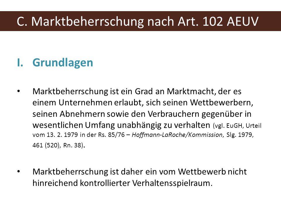 C. Marktbeherrschung nach Art. 102 AEUV