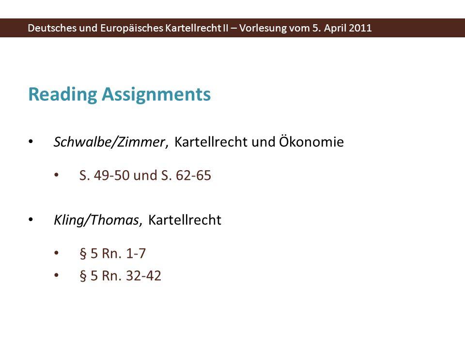 Reading Assignments Schwalbe/Zimmer, Kartellrecht und Ökonomie