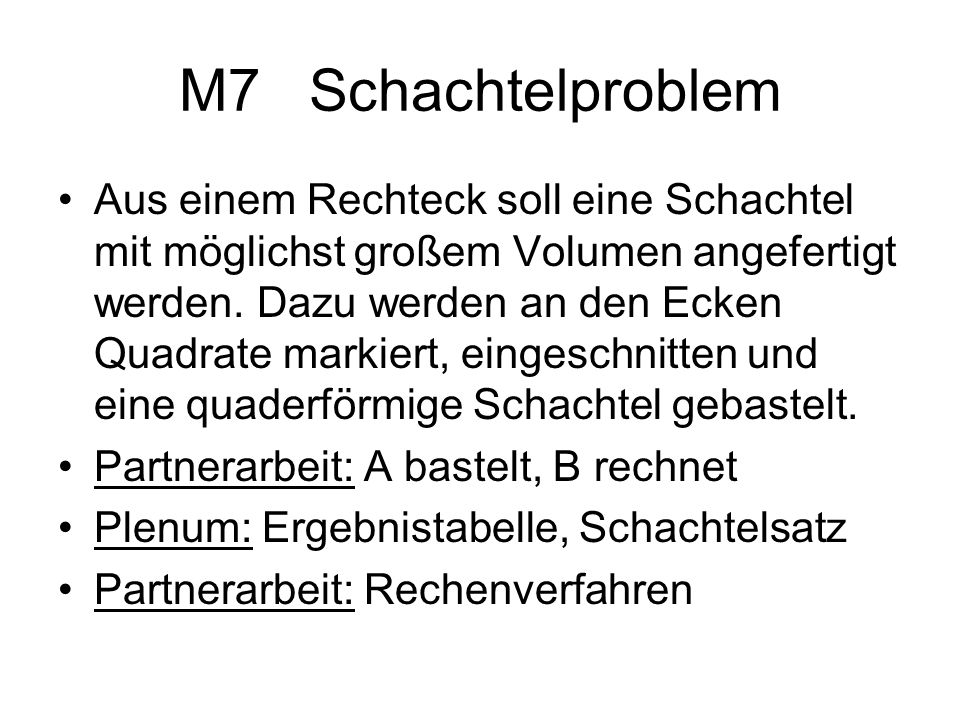 M7 Schachtelproblem