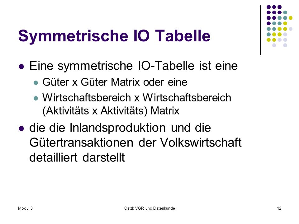 Symmetrische IO Tabelle